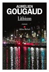 Lithium par Aurélien Gougaud