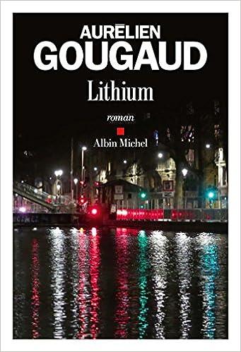 Aurélien Gougaud - Lithium (2016)