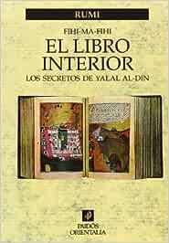 El libro interior: Los secretos de Yalal Al-Din Orientalia