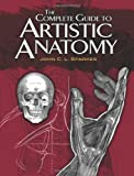 img - for The Complete Guide to Artistic Anatomy (Dover Anatomy for Artists) book / textbook / text book