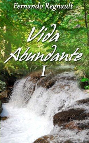 Libro : Vida Abundante I: La Palabra de Dios Imparte Vida...