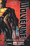 Wolverine: Three Months to Die Book 1