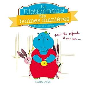"""Afficher """"Le Dictionnaire des bonnes manières"""""""