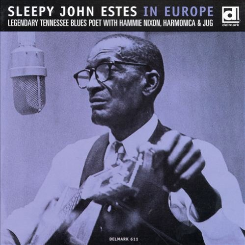 In Europe by Estes, Sleepy John