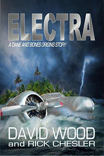 Electra: A Dane and Bones Origins Story (The Dane And Bones Origins Series Book 6)