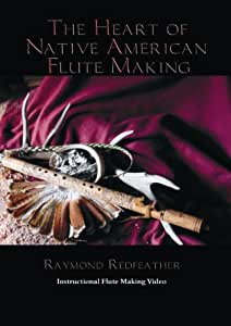 The Heart Of Native American Flute Making