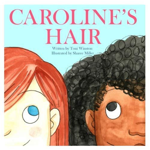 Caroline's Hair (Sharee Miller)