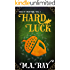 Saga of Menyoral: Hard Luck