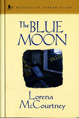 The Blue Moon (Mysteries of sparrow island)