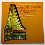 Johann Sebastian Bach: 2 Suites for Harpsichord / Chromatic Fantasie and Fugue / Gustav Leonhardt, Harpsichord