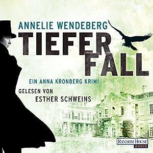 Tiefer Fall (Anna Kronberg 2) Hörbuch