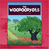 The Woodoodyots, Cortney McLellan, 1424188342