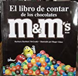 El Libro de Contar de los Chocolates M and M's Brand, Barbara Barbieri McGrath, 1570913706