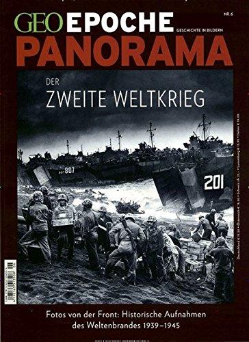 GEO Epoche PANORAMA / GEO Epoche PANORAMA 06/2015 - Der 2.Weltkrieg
