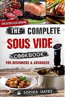 Sous Vide Cookbook The Complete Sous Vide Cookbook 550 Simply