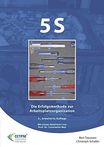 5S - Die Erfolgsmethode zur Arbeitsplatzorganisation (Operational Excellence)