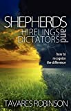 Shepherds, Hirelings, and Dictators, Tavares Robinson, 1936076276