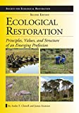 img - for Ecological Restoration, Second Edition: Principles, Values, and Structure of an Emerging Profession (The Science and Practice of Ecological Restoration Series) book / textbook / text book