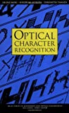 img - for Optical Character Recognition by Shunji Mori (1999-04-13) book / textbook / text book