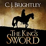 The King's Sword: Erdemen Honor | C. J. Brightley