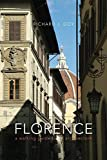 Florence : A Walking Guide to Its Architecture, Goy, Richard J., 0300209878