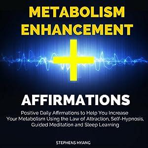 Metabolism Enhancement Affirmations Speech