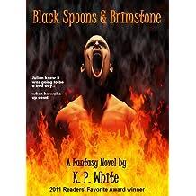 Black Spoons and Brimstone