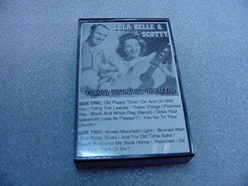Audio Music Cassette Tape Of LULA BELLE AND SCOTTY Volume 1. Tender Memories Recalled.