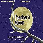 Poacher's Moon | John D. Nesbitt