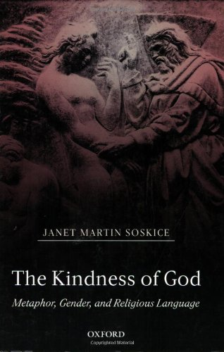 Download The Kindness of God: Metaphor, Gender, and Religious Language ebook