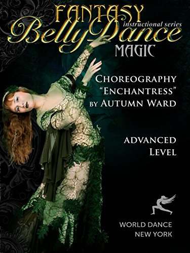 Costume Breakdown Programs (Enchantress - Bellydance Choreogrpahy by Autumn Ward - advanced belly dance)