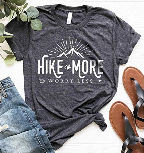 Hiking Shirt ~ Hike More Worry Less Ladies