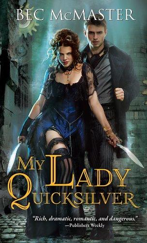 My Lady Quicksilver (London Steampunk Book 3) -