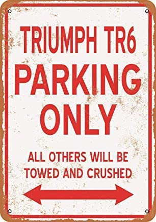 BRILLON Triumph TR6 Plaque en m/étal Style Vintage Motif Parking Only 20,3 x 30,5 cm