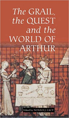 Epub Download The Grail, the Quest, and the World of Arthur