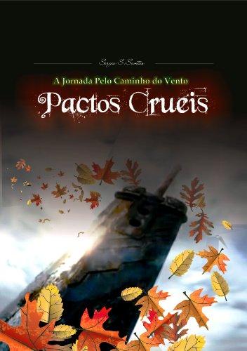 Pactos Cruéis (A Jornada pelo Caminho do Vento Livro 1)