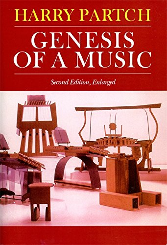 Genesis Of A Music: An Account Of A Creative Work, Its Roots, And Its Fulfillments, Second Edition