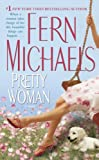 Front cover for the book Pretty Woman by Fern Michaels