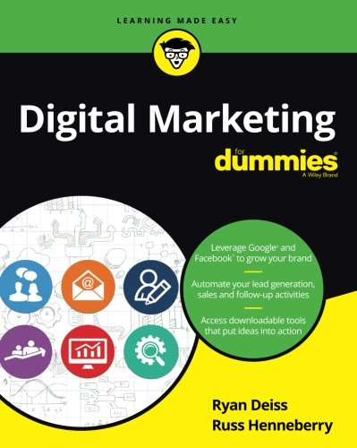 Digital Marketing For Dummies (For Dummies (Business & Personal Finance))