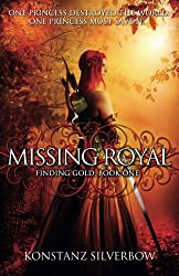 Missing Royal (Finding Gold) (Volume 1)