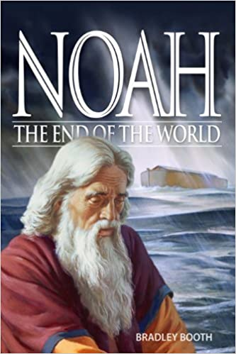 Book Noah: The End of the World by Bradley Booth (2010-05-01)