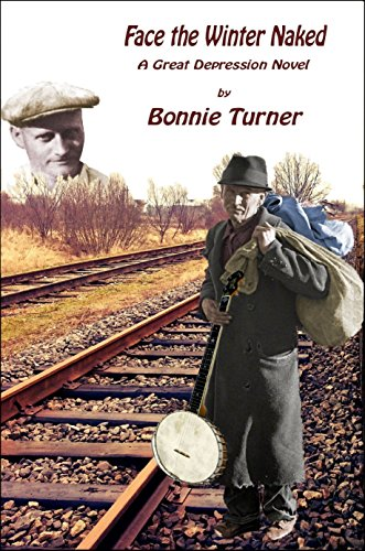 Face the Winter Naked: A Great Depression Novel by [Turner, Bonnie]