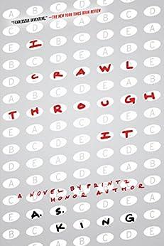 I Crawl Through It by [King, A.S.]