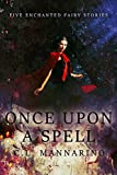 Once Upon a Spell (Tiny Fairy Stories, Series #1 Book 5)