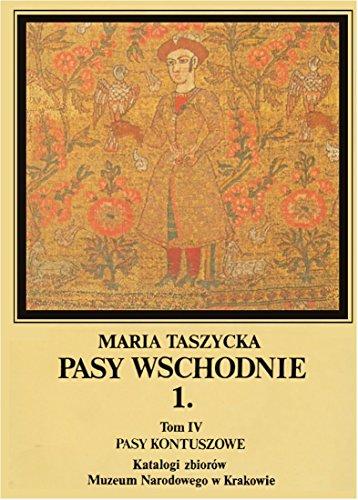 Poland National Costume (Contush Sashes, Vol.1: Eastern Sashes / Pasy kontuszowe, 1.: Pasy wschodnie)