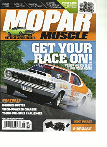 Mopar Race (MOPAR MUSCLE, MAY, 2014 VOL. 27 NO. 05 ( GET YOUR RACE ON ! ))