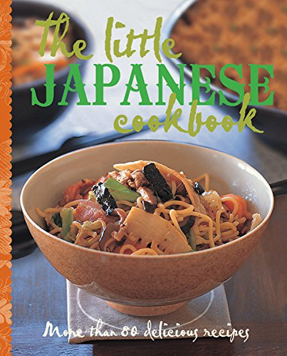 The Little Japanese Cookbook: More than 80 delicious recipes (The Little Cookbook)