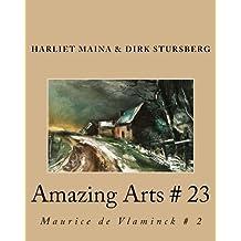 Amazing Arts # 23: Maurice de Vlaminck # 2