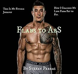Flabs To Abs Vegan Fitness How To Lose Weight And Gain Confidence How I