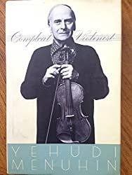 The Compleat Violinist: Thoughts, Exercises, Reflections of an Itinerant Violinist